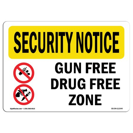 OSHA SECURITY NOTICE Sign - Gun Free Drug Free Zone Bilingual  | Choose from: Aluminum, Rigid Plastic or Vinyl Label Decal | Protect Your Business, Work Site, Warehouse & Shop Area |  Made in the USA