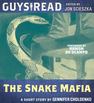 Guys Read: The Snake Mafia - Audiobook
