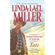 McKettricks of Texas Novels: Tate (Paperback)