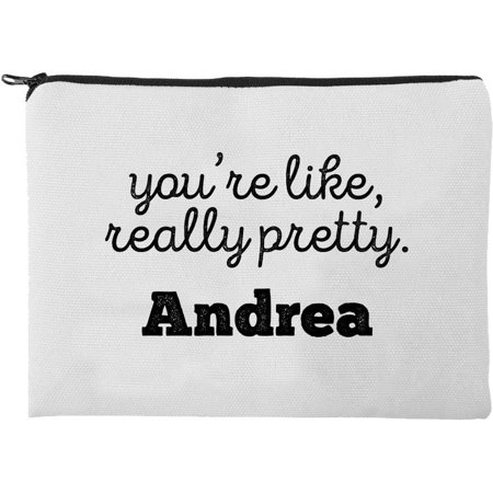 You Re Like Really Pretty Personalized Makeup Bag