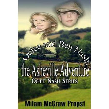 Ociee and Ben Nash, the Asheville Adventure - eBook