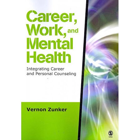 Career  Work  And Mental Health  Integrating Career And Personal Counseling