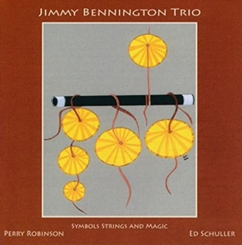 Bennington Trio, Jimmy Symbols Strings and Magic [CD] by