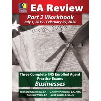 Passkey Learning Systems EA Review Part 2 Workbook : Three Complete IRS Enrolled Agent Practice Exams for Businesses: July 1, 2019-February 29, 2020 Testing Cycle