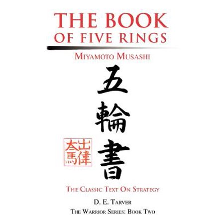The Book of Five Rings : Miyamoto Musashi