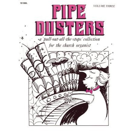 Organists Collection (Pipe Dusters, Vol. 3 : A
