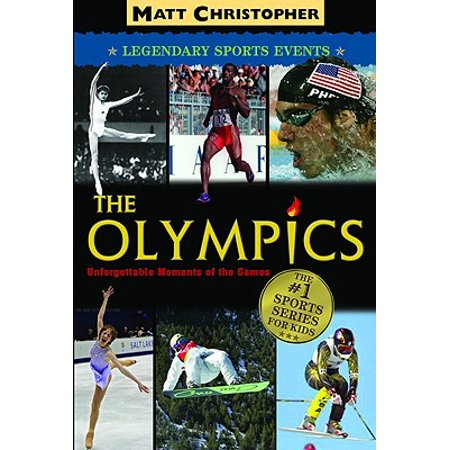 The Olympics : Legendary Sports Events - Olympic Themed Events