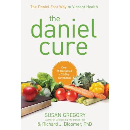 The Daniel Cure (Hardcover) (Best Way To Cure Stinky Feet)