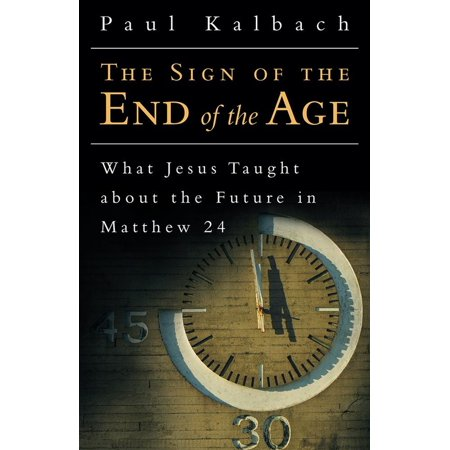 The Sign of the End of the Age - eBook