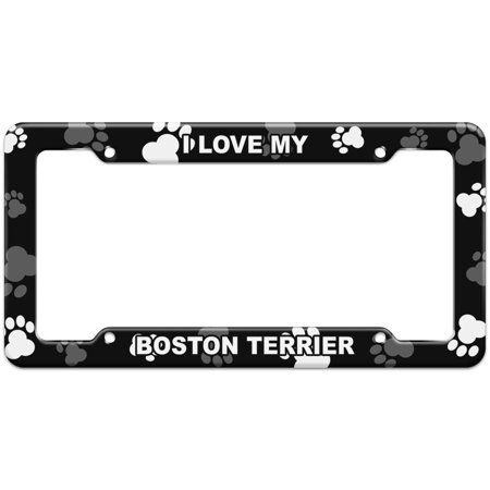 I Love My - Boston Terrier - Plastic License Plate Frame