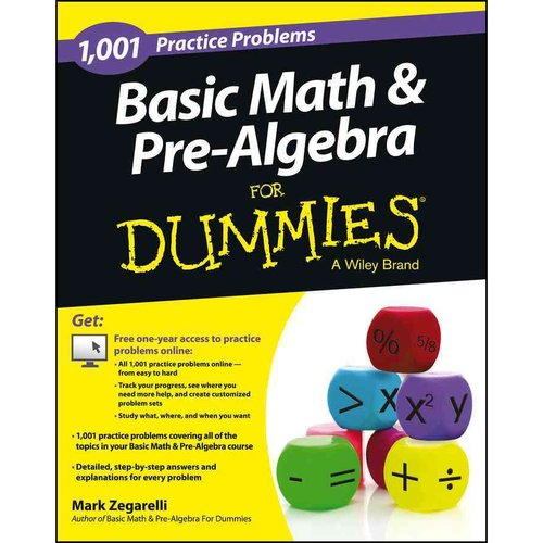 1,001 Basic Math & Pre-Algebra Practice Problems for Dummies