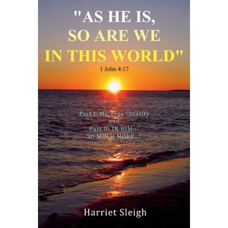 As He Is So Are We In This World 1 John 4  17