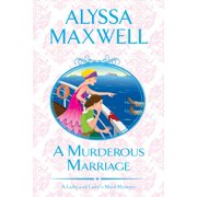 Lady and Lady's Maid Mystery: A Murderous Marriage (Paperback)