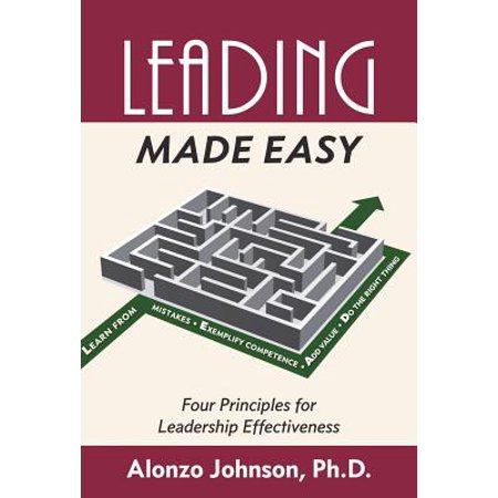 Leading Made Easy : Four Principles for Leadership (Johnson & Johnson Acuvue Oasys With Hydraclear Plus)