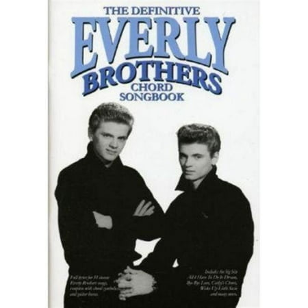 Definitive Everly Brothers Chord Songbook (The Avett Brothers No Hard Feelings Chords)