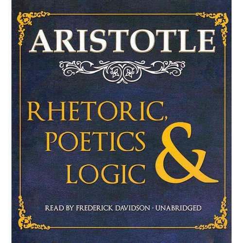 Rhetoric, Poetics & Logic