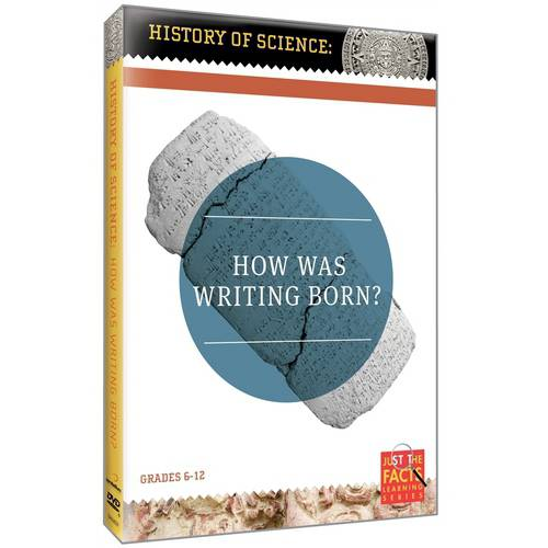 Just The Facts: History Of Science How Was Writing Born? by