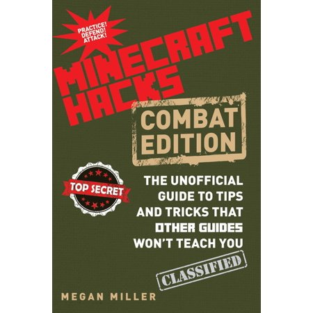 Hacks for Minecrafters: Combat Edition : The Unofficial Guide to Tips and Tricks That Other Guides Won't Teach - The Halloween Hack