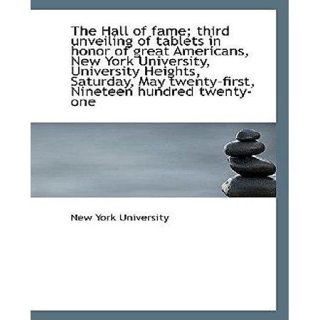 The Hall Of Fame  Third Unveiling Of Tablets In Honor Of Great Americans  New York University  Unive
