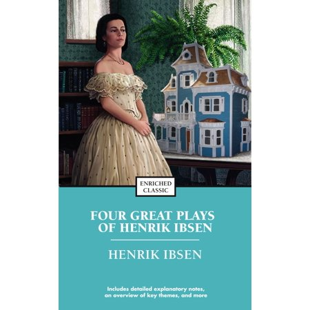 Four Great Plays of Henrik Ibsen : A Doll