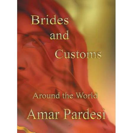 Brides and Customs Around the World