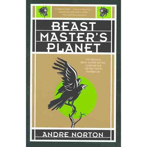 Beast Master's Planet: A Beast Master Omnibus