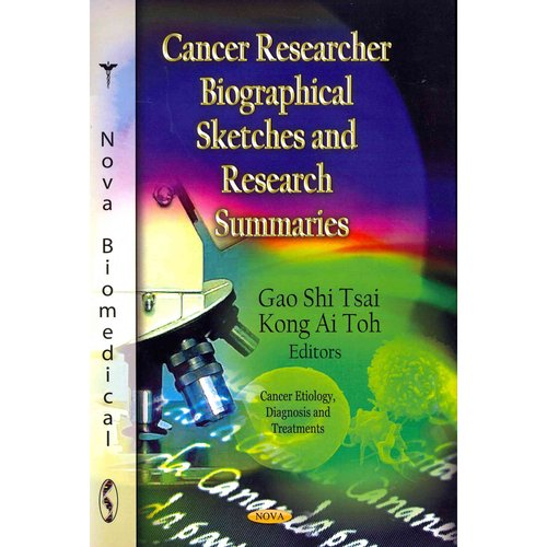 Cancer Researcher Biographical Sketches and Research Summaries