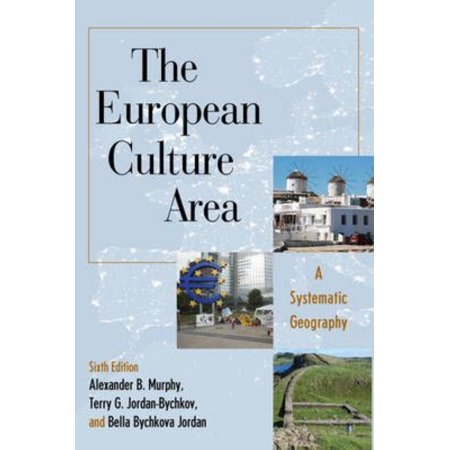The European Culture Area  A Systematic Geography