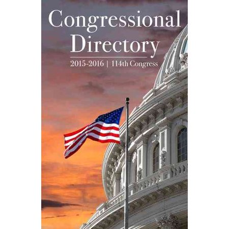 Congressional Directory 2015 2016   114Th Congress  114Th Congress Convened January 3  2015