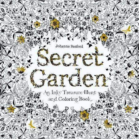 Secret Garden : An Inky Treasure Hunt and Coloring Book (For Adults, mindfulness coloring) ()
