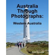 Australia Through Photographs: Western Australia - eBook