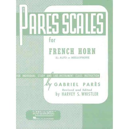 Pares Scales For French Horn: E-Flat Alto or Mellophon, For Individual Study and Like-Instrument Class Instruction