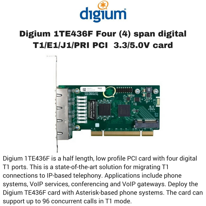 Digium 1TE436F Four (4) span digital T1/E1/J1/PRI PCI  3.3/5.0V card