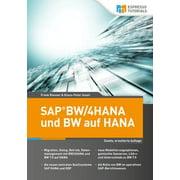 SAP BW/4HANA und BW auf HANA, 2. erweiterte Auflage - eBook