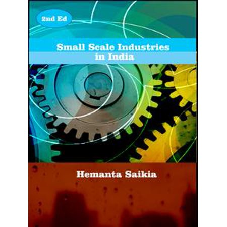 Small Scale Industries in India - eBook (Development Of Small Scale Industries In India)