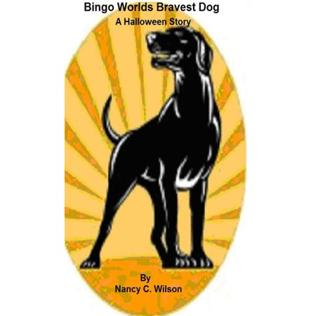 Bingo: The Worlds Bravest Dog - A Halloween Story - eBook](Q And A Halloween Jokes)