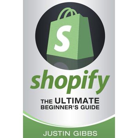 Shopify  The Ultimate Beginners Guide