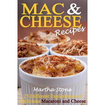 Mac & Cheese Recipes: 25 Different Explorations of Delicious Macaroni and Cheese - Mac And Cheese Halloween Recipe