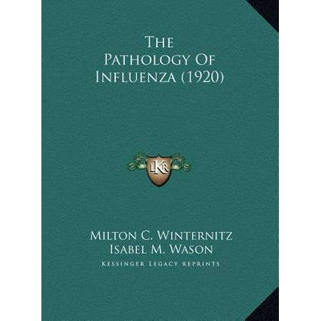 The Pathology Of Influenza  1920