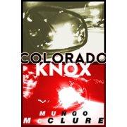 Colorado Knox - eBook