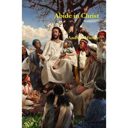 Abide in Christ - eBook - Abide In Him