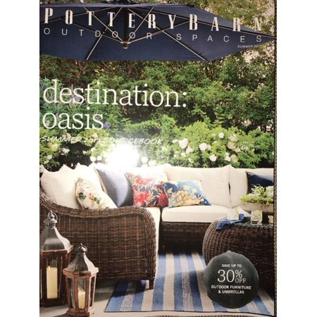Pottery Barn Outdoor Spaces Summer 2017 Destination: Oasis Catalog LOOK BOOK