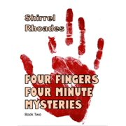 Four Fingers Four-Minute Mysteries 2 - eBook