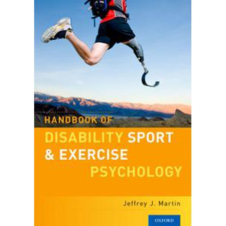 Handbook of Disability Sport and Exercise Psychology - (International Journal Of Sport And Exercise Psychology)