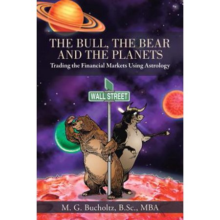 The Bull, the Bear and the Planets (Paperback) - Bull And Bear Chicago Halloween