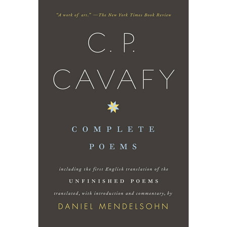 Complete Poems : Including the First English Translation of the Unfinished