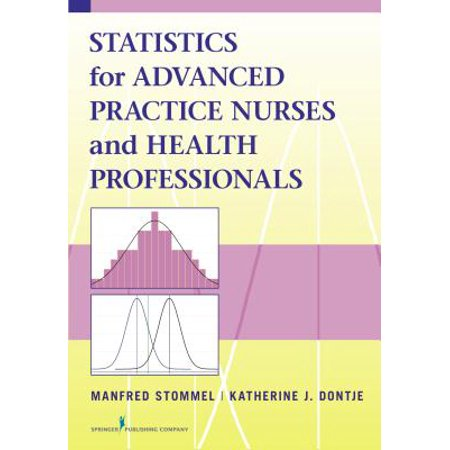 Statistics for Advanced Practice Nurses and Health