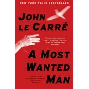 A Most Wanted Man : A Novel