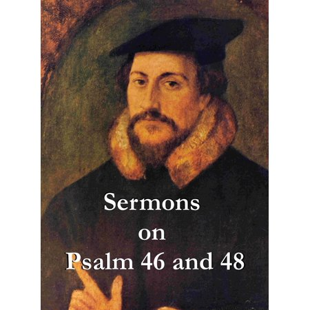 Sermons on Psalm 46 and 47 - eBook