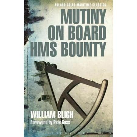 Mutiny on Board HMS Bounty - eBook (The Mutiny On Board Hms Bounty Summary)
